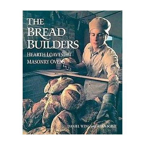 The Bread Builders (Paperback)
