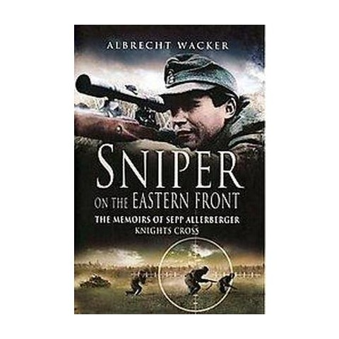 Sniper on the Eastern Front (Hardcover)
