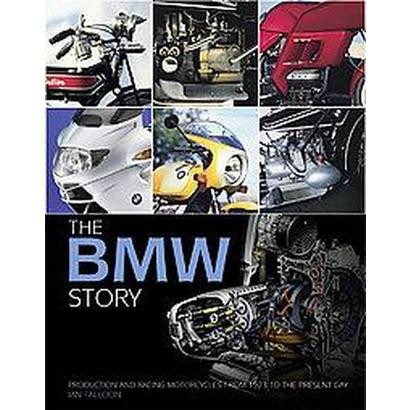 The Bmw Story (Hardcover)