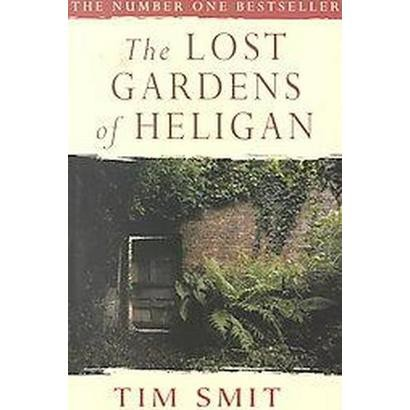The Lost Gardens of Heligan (Paperback)