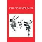 Ballet & Modern Dance (Subsequent) (Paperback)