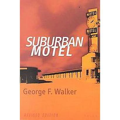 Suburban Motel (Revised) (Paperback)