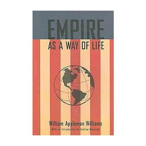 Empire As a Way of Life (Paperback)