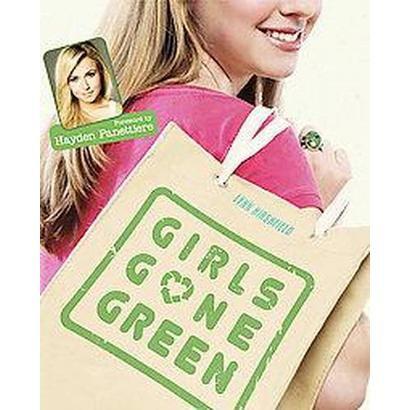Girls Gone Green (Paperback)