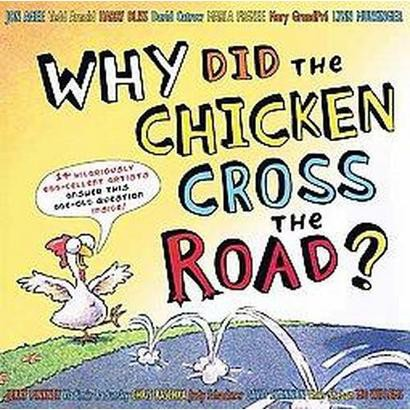 Why Did the Chicken Cross the Road? (Hardcover)