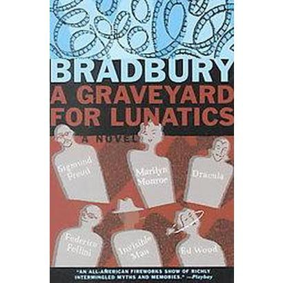 Image of A Graveyard for Lunatics (Paperback)