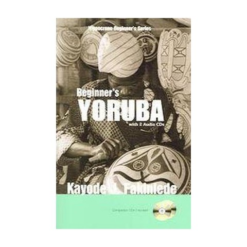 Beginner's Yoruba (Mixed media product)
