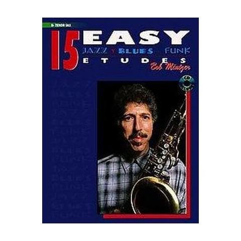 15 Easy Jazz, Blues & Funk Etudes (Mixed media product)