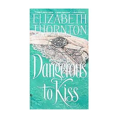 Dangerous to Kiss (Reprint) (Paperback)