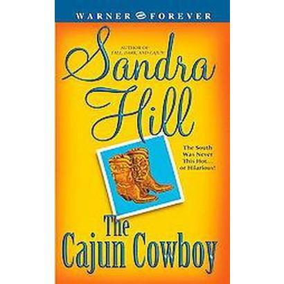 The Cajun Cowboy (Paperback)