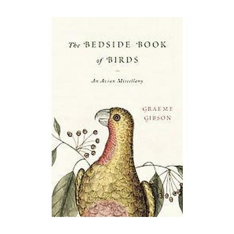 The Bedside Book of Birds (Hardcover)