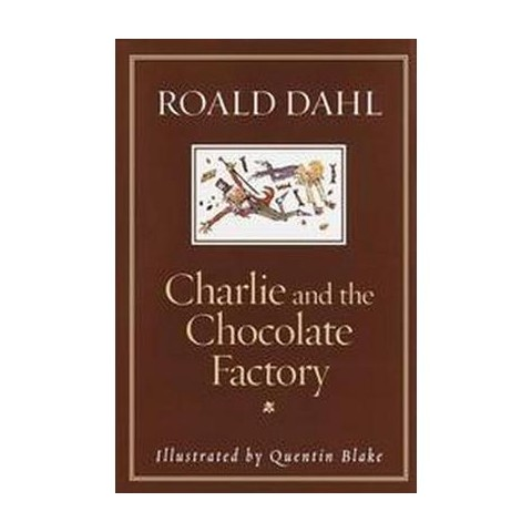Charlie and the Chocolate Factory (Revised) (Hardcover)