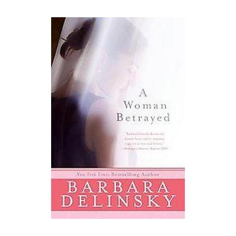 A Woman Betrayed (Reprint) (Paperback)