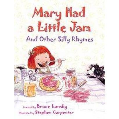 Mary Had a Little Jam (Hardcover)