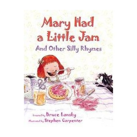 Mary Had a Little Jam (Hardcover)