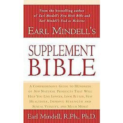 Earl Mindell's Supplement Bible (Reprint) (Paperback)