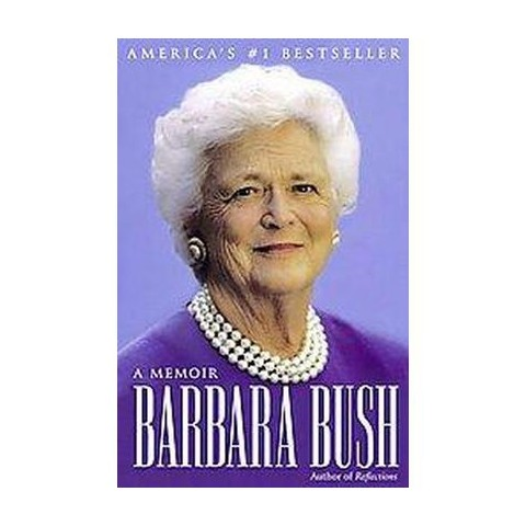 Barbara Bush (Reprint) (Paperback)