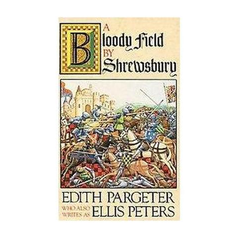 A Bloody Field by Shrewsbury (Paperback)