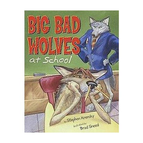 Big Bad Wolves at School (Hardcover)