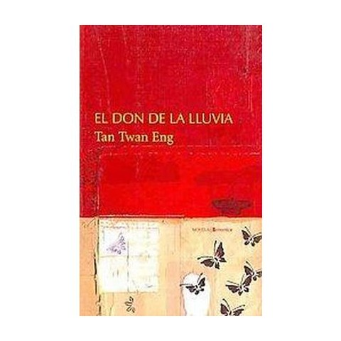 El don de la lluvia/ The Gift of Rain (Translation) (Paperback)