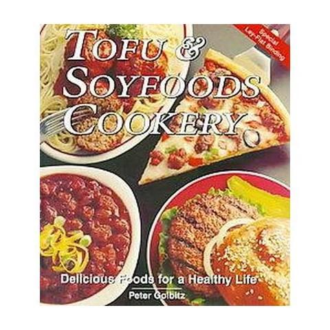 Tofu & Soyfoods Cookery (Paperback)