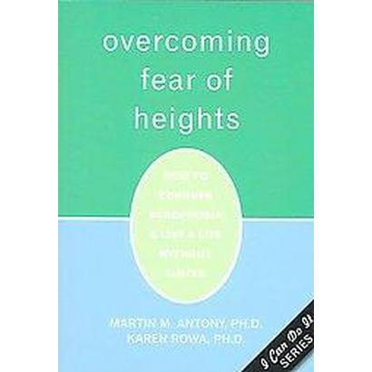 Overcoming Fear of Heights (Paperback)