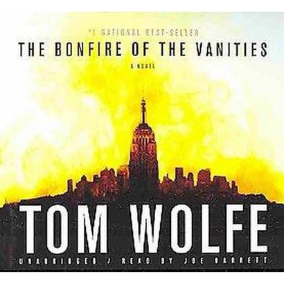 Bonfire of the Vanities (Unabridged) (Compact Disc)