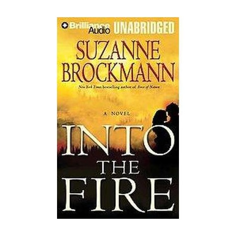 Into the Fire (Unabridged) (Compact Disc)