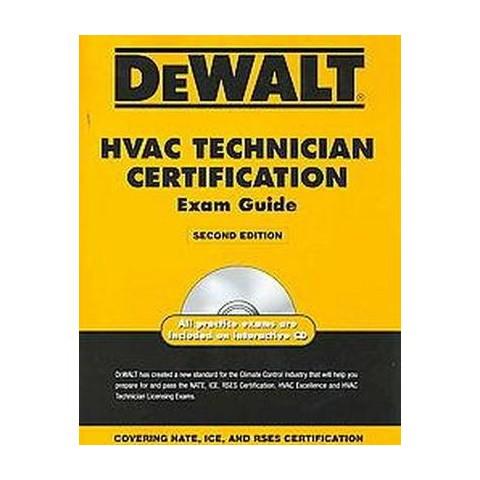 DEWALT HVAC Technician Certification Exam Guide (Mixed media product)