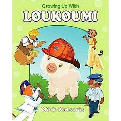 Growing Up With Loukoumi (Mixed media product)