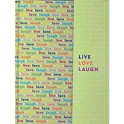 Live, Love, Laugh (Notebook / blank book)