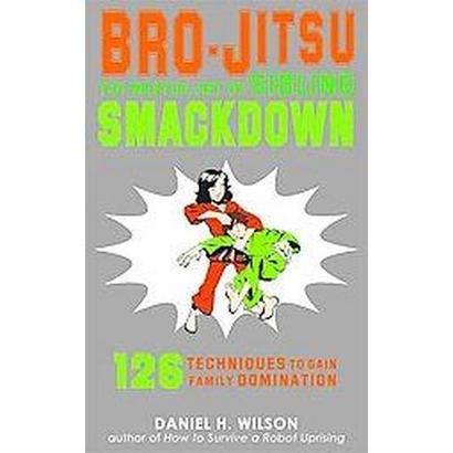 Bro-Jitsu (Paperback)