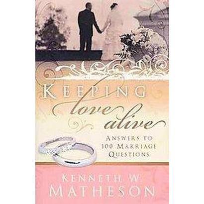 Keeping Love Alive (Paperback)