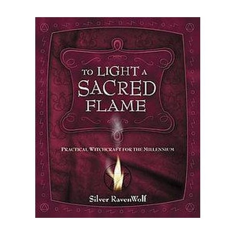 To Light a Sacred Flame (Paperback)