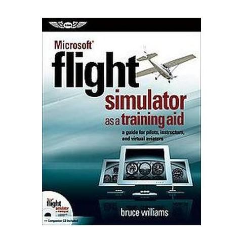 Microsoft Flight Simulator As a Training Aid (Mixed media product)