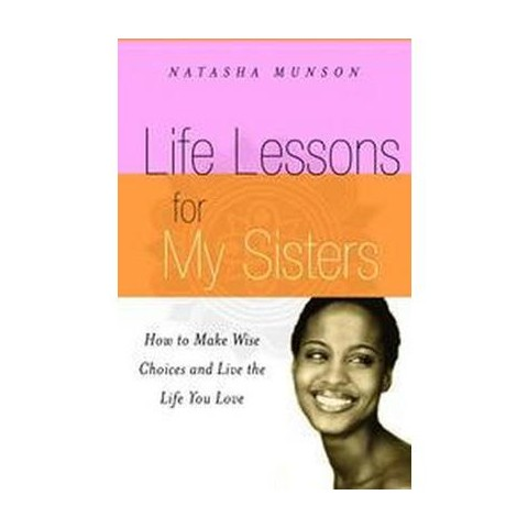 Life Lessons For My Sisters (Paperback)