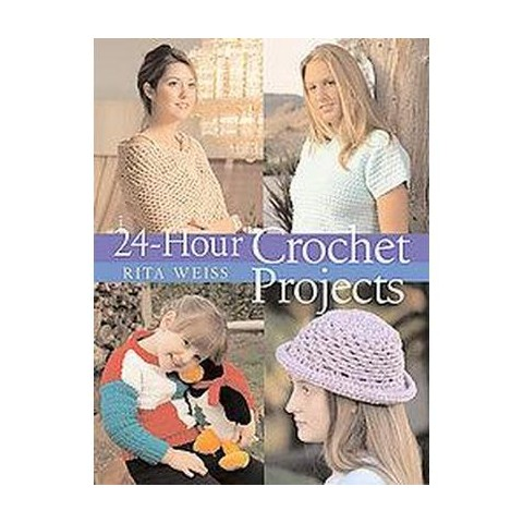 24-Hour Crochet Projects (Paperback)