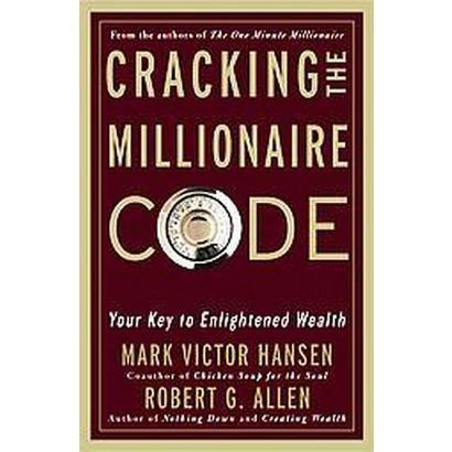 Cracking the Millionaire Code (Hardcover)