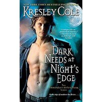 Dark Needs at Night's Edge (Reprint) (Paperback)