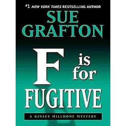 """F"" Is for Fugitive (Large Print) (Hardcover)"