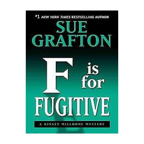 """""""F"""" Is for Fugitive (Large Print) (Hardcover)"""