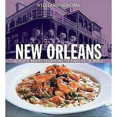 Williams-Sonoma New Orleans (Hardcover)