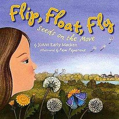 Flip, Float, Fly! (Hardcover)
