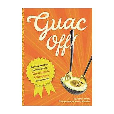 Guac Off! (Hardcover)