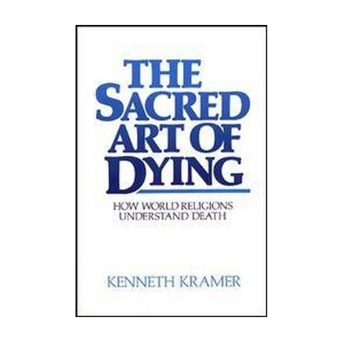 The Sacred Art of Dying (Paperback)
