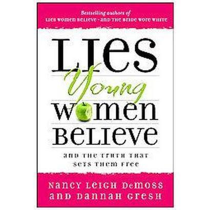 Lies Young Women Believe (Paperback)