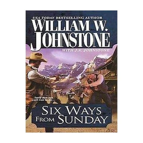 Six Ways from Sunday (Original) (Paperback)