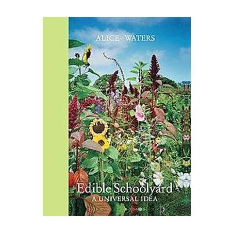 Edible Schoolyard (Hardcover)