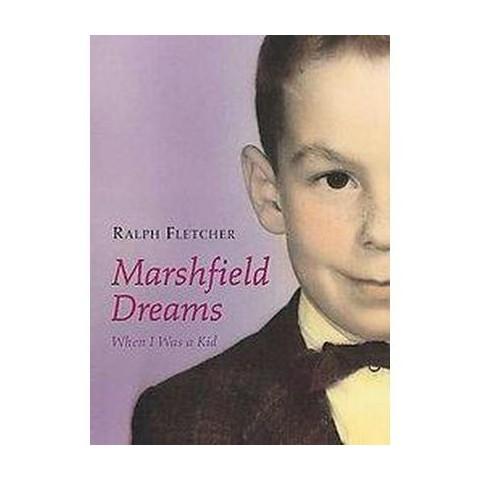 Marshfield Dreams (Hardcover)