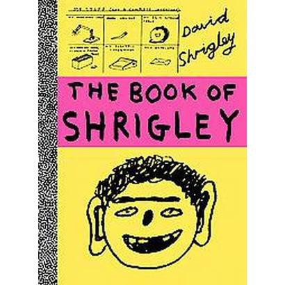 The Book of Shrigley (Paperback)